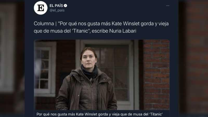"""El País desata una tormenta en redes por llamar """"gorda y vieja"""" a Kate Winslet"""