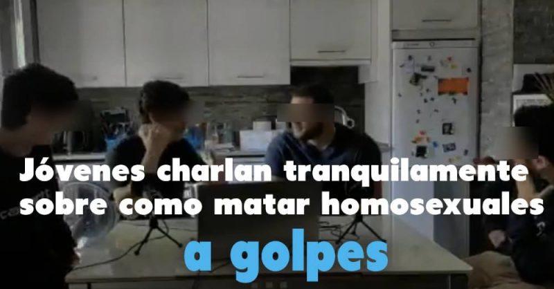 Vídeo | Cuatro jóvenes difunden un vídeo en el que hablan de golpear homosexuales hasta matarlos