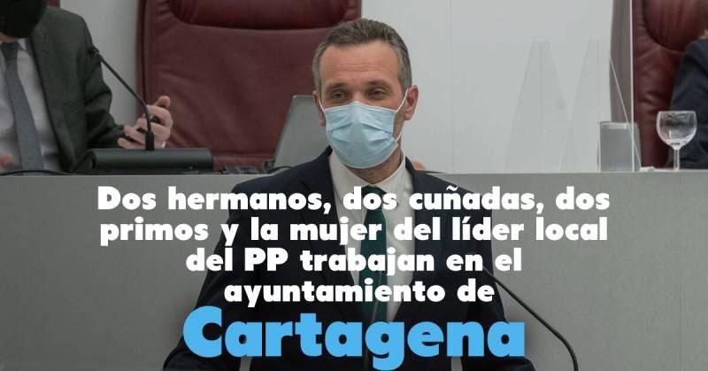 El milagro en Cartagena: siete familiares del líder local del PP consiguen empleo en el ayuntamiento