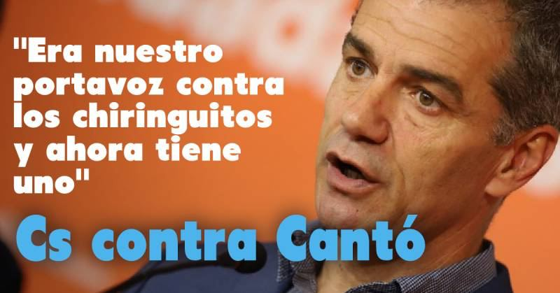 """Cs estalla con Toni Cantó: """"Era nuestro portavoz contra los chiringuitos y ahora tiene uno con el PP"""""""
